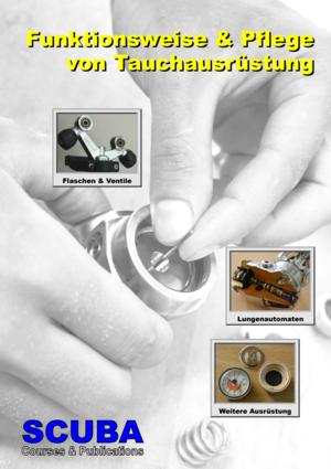 TSK Shop Freizeit Bücher S.C.U.B.A Funktionsweise und Pflege von Tauchausrüstung